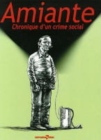 Amiante : chronique d'un crime social